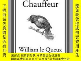 二手書博民逛書店The罕見Count s ChauffeurY410016 William Le Queux Start Cl