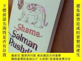 二手書博民逛書店羞恥罕見shame 作者:拉什迪Y263148 Salman Rushdie 拉什迪 Vintage 出版2