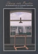 二手書博民逛書店《Theory Into Practice: An Introduction to Literary Criticism》 R2Y ISBN:015506858X