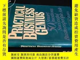 二手書博民逛書店PRACTICAL罕見BUSINESS GENIUS 英文原版: