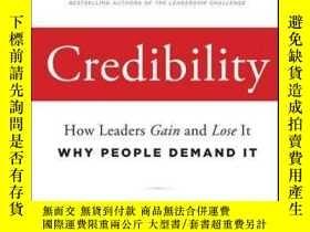 二手書博民逛書店Credibility:罕見How Leaders Gain and Lose It, Why People De