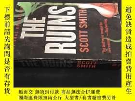 二手書博民逛書店THE罕見RUINS SCOTT SMITHY258675