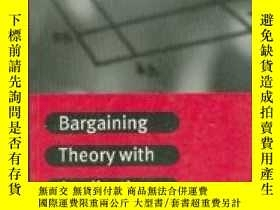 二手書博民逛書店Bargaining罕見Theory With ApplicationsY256260 Muthoo, Abh