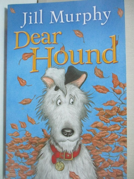【書寶二手書T5/原文小說_HHX】Dear Hound_Murphy, Jill