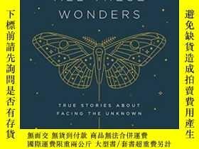 二手書博民逛書店The罕見Moth Presents All These WondersY307751 Catherine B