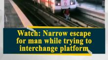 Watch: Narrow escape for man while trying to interchange platform