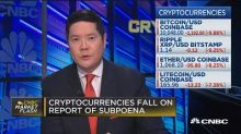 Cryptocurrencies fall on report of subpoena