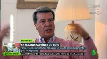 """Cayetano Martínez de Irujo, sin miramientos contra un líder político: """"Es un insulto para el Parlamento"""""""