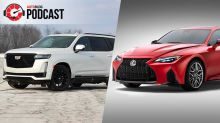 It's a V8 party! Lexus IS 500, Cadillac Escalade and more   Autoblog Podcast #667