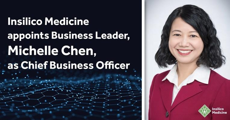 Insilico Medicine Appoints Business Leader, Michelle Chen, as Chief Business Officer