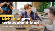 Nichkhun gets serious about food for new food show 'Wok The World'
