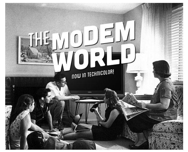 This is the Modem World: Bring It On, Sony. Please.