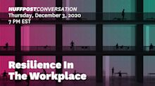 HuffPost Event: A Conversation On Building Resilience In The Workplace