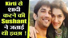 Sushant Singh Rajput proposed Kirit Sanon for Marriage !; Check Out
