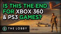 Is This the End for Xbox 360 & PS3 Games? - The Lobby