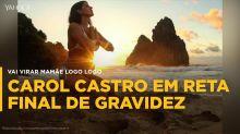 Grávida de 9 meses, Carol Castro exibe barrigão na web