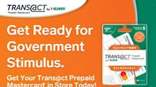 Trans@ct By 7-Eleven® Prepaid Mastercard® Can Help Unbanked Receive Stimulus Payments Sooner¹ Than a Paper Check With Direct Deposit