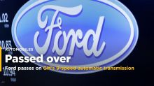 Ford passes on GM's 9-speed automatic transmission