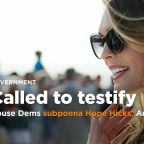 House Dems subpoena former White House communications director Hope Hicks