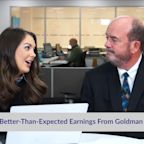 Better-Than-Expected Earnings From Goldman Sachs