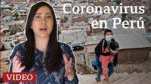 Coronavirus en Perú: 4 claves para entender por qué a pesar de su temprana cuarentena es el segundo país con más casos de América Latina