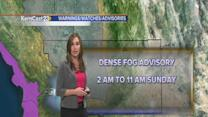 Dense fog expected Sunday morning