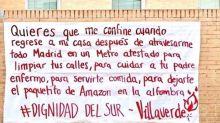 """""""Dignidad del sur"""": la pancarta que resume el sentir de los madrileños confinados desde hoy"""