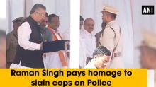 Raman Singh pays homage to slain cops on Police Commemoration Day parade