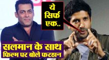 Farhan Akhtar clears rumour on working with Salman Khan