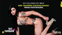 Woman Of Steel: India's Female Bodybuilding Champion | 101 Subway