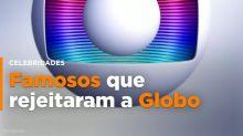 Famosos que já esnobaram a Rede Globo