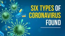 COVID-19: Six Types Of Coronavirus And Its Symptoms, Study Reveals