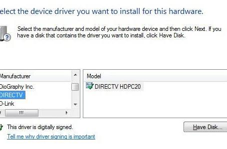 Windows 7 includes a driver for the DirecTV HDCP-20 USB tuner