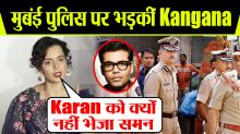 Kangana Ranaut Questions Mumbai Police For Not Summoning Karan Johar