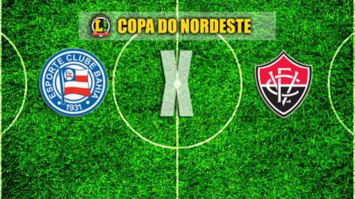 Vitória e Bahia se enfrentam para definir finalista da Copa do Nordeste