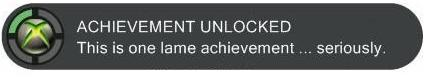 Those are the lamest achievements ever