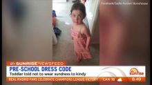News Feed: Toddler told not to wear sundress to kindy