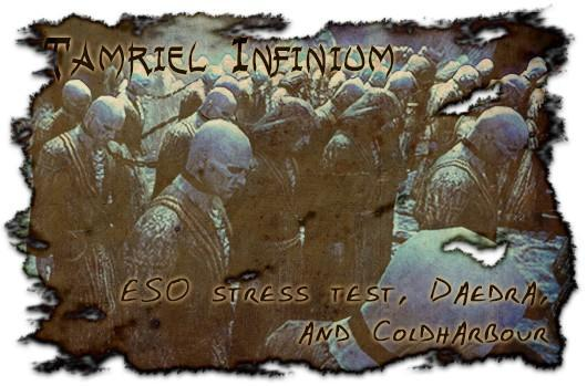 Tamriel Infinium: The Elder Scrolls Online's stress test, Daedra, and Coldharbour