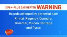 Warning against open-flue gas heaters