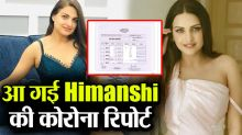 Himanshi got corona test done due to deteriorating health, share results