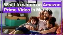 What to watch on Amazon Prime Video in March 2021