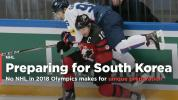 No-NHL 2018 Olympics makes for unique preparation strategies
