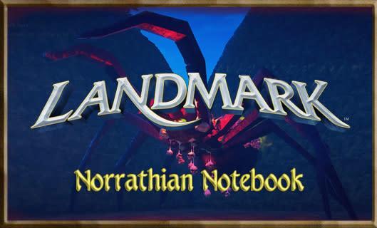 Norrathian Notebook:  Remembering that Landmark is in beta
