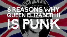 6 Reasons Why Queen Elizabeth II Is Punk