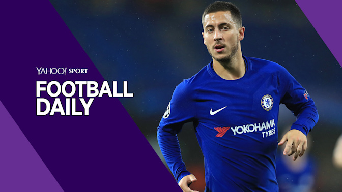 Football Daily: Real eye Hazard and Sanchez, plus a career change for Rio Ferdinand?
