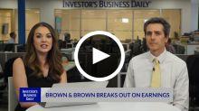 BRO Breaks Out On Earnings