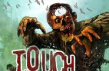 Touch the Dead changes name, sharpens up