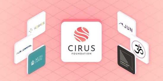 Cirus Foundation Closes Off Strategic Round Led by Major Backers