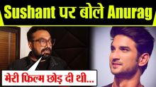 Sushant Singh Rajput WHY refuses Anurag Kashyap, Here is the Big reason