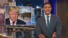 Trevor Noah takes down Donald Trump's African border wall suggestion